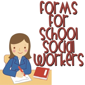 School Social Work Forms