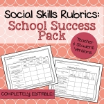 School Success Social Skills Rubrics